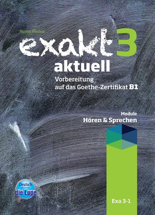 EXAKT AKTUELL 3-1 KURSBUCH HOEREN UND SPRECHEN