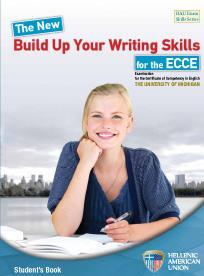BUILD UP YOUR WRITING SKILLS ECCE SB
