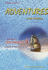 ADVENTURES WITH ENGLISH 4 INTERMEDIATE TCHR S TEST