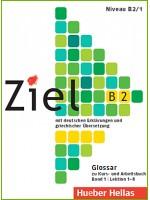 ZIEL B2 (LEKTIONEN 9-16) BAND 2 GLOSSAR