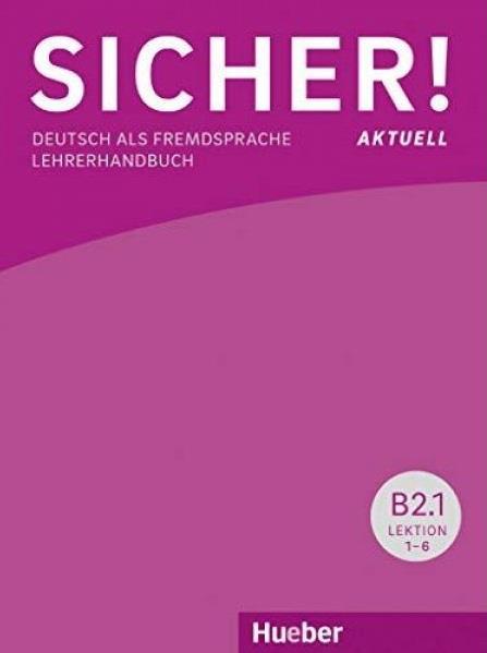 SICHER! AKTUELL B2.2 GLOSSAR