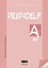 PREPADELF A2 ECRIT PROFESSEUR N E