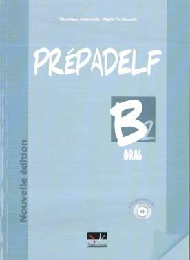 PREPADELF B2 ORAL METHODE NOUVELLE EDITION 2011