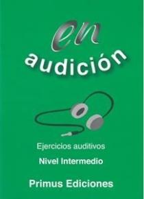 EN AUDICION EJERCICIOS AUDITIVOS INTERMEDIO