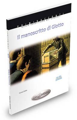 PRC : IL MANOSCRITTO DI GIOTTO A2 + B1 (+ AUDIO CD)