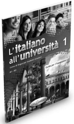 L ITALIANO ALL UNIVERSITA 1 GUIDA INSEGNANTE
