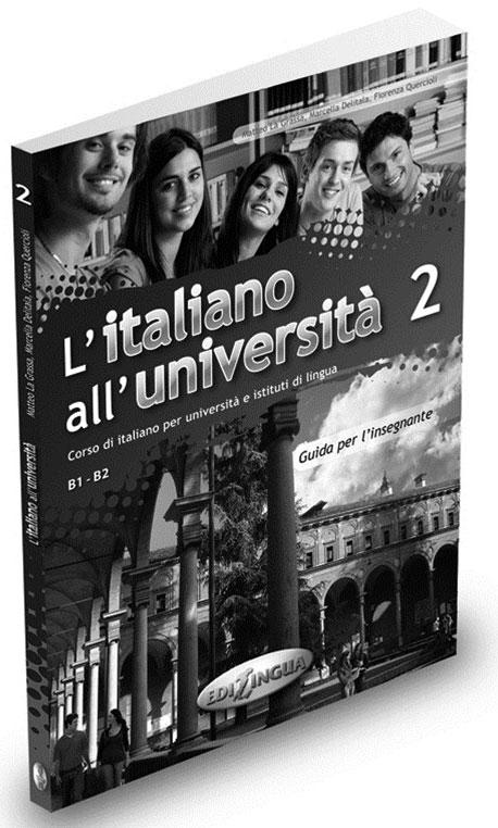 L ITALIANO ALL UNIVERSITA 2 GUIDA INSEGNANTE