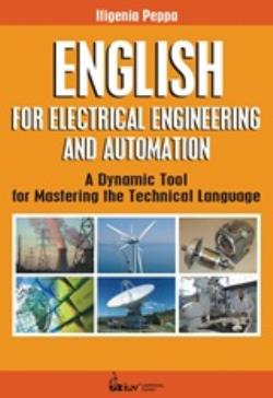 ENGLISH FOR ELECTRICAL ENGENEERING AND AUTOMATION: A DYNAMIC TOOL FOR MASTERING THE TECHNICAL LANGUAGE