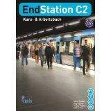 ENDSTATION C2 KURSBUCH & ARBEITSBUCH