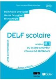 DELF SCOLAIRE B1 PROFESSEUR