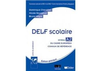 DELF SCOLAIRE A2 PROFESSEUR (+ CD)