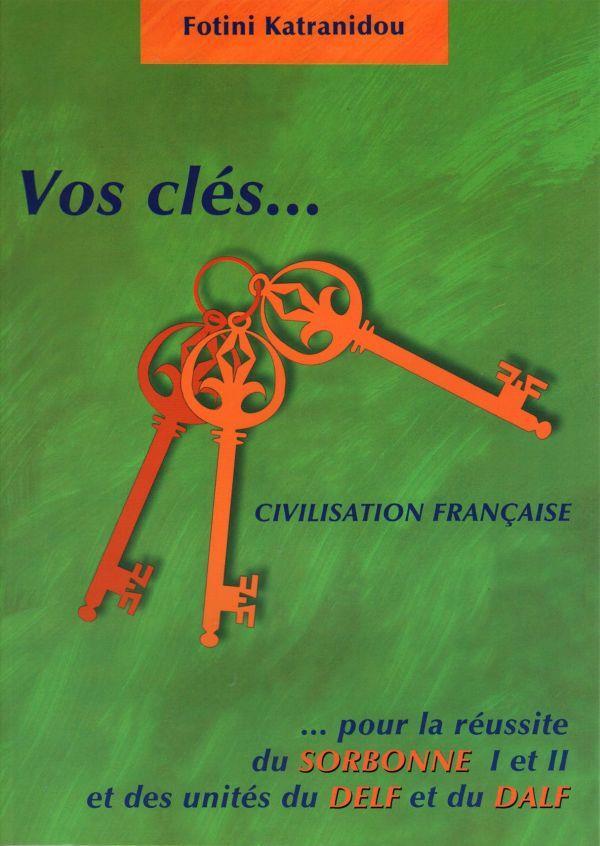 VOS CLES CIVILISATION FRANCAIS METHODE