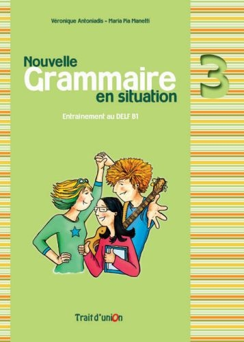 GRAMMAIRE EN SITUATION 3 METHODE NE