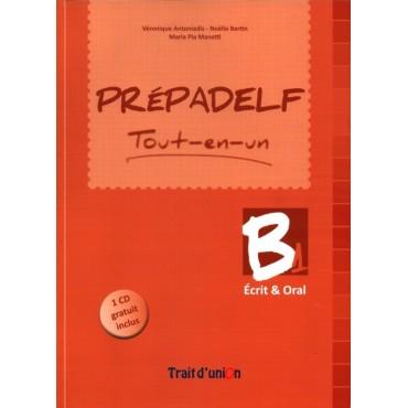 PREPADELF TOUT-EN-UN B1 ECRIT & ORAL METHODE N E