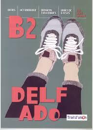 DELF ADO B2 (+ CD)