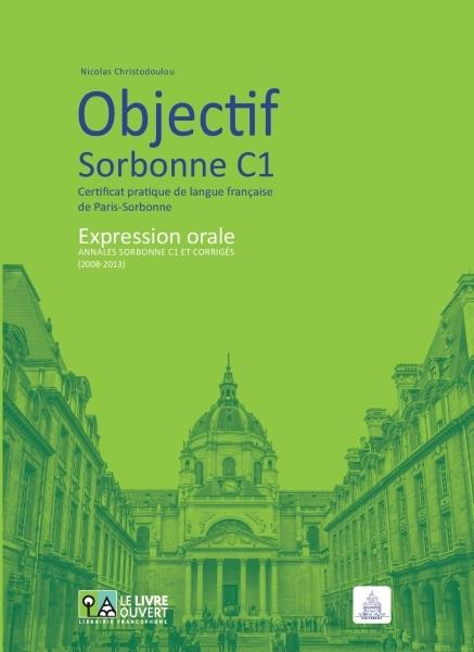 OBJECTIF SORBONNE C1 EXPRESSION ORALE METHODE