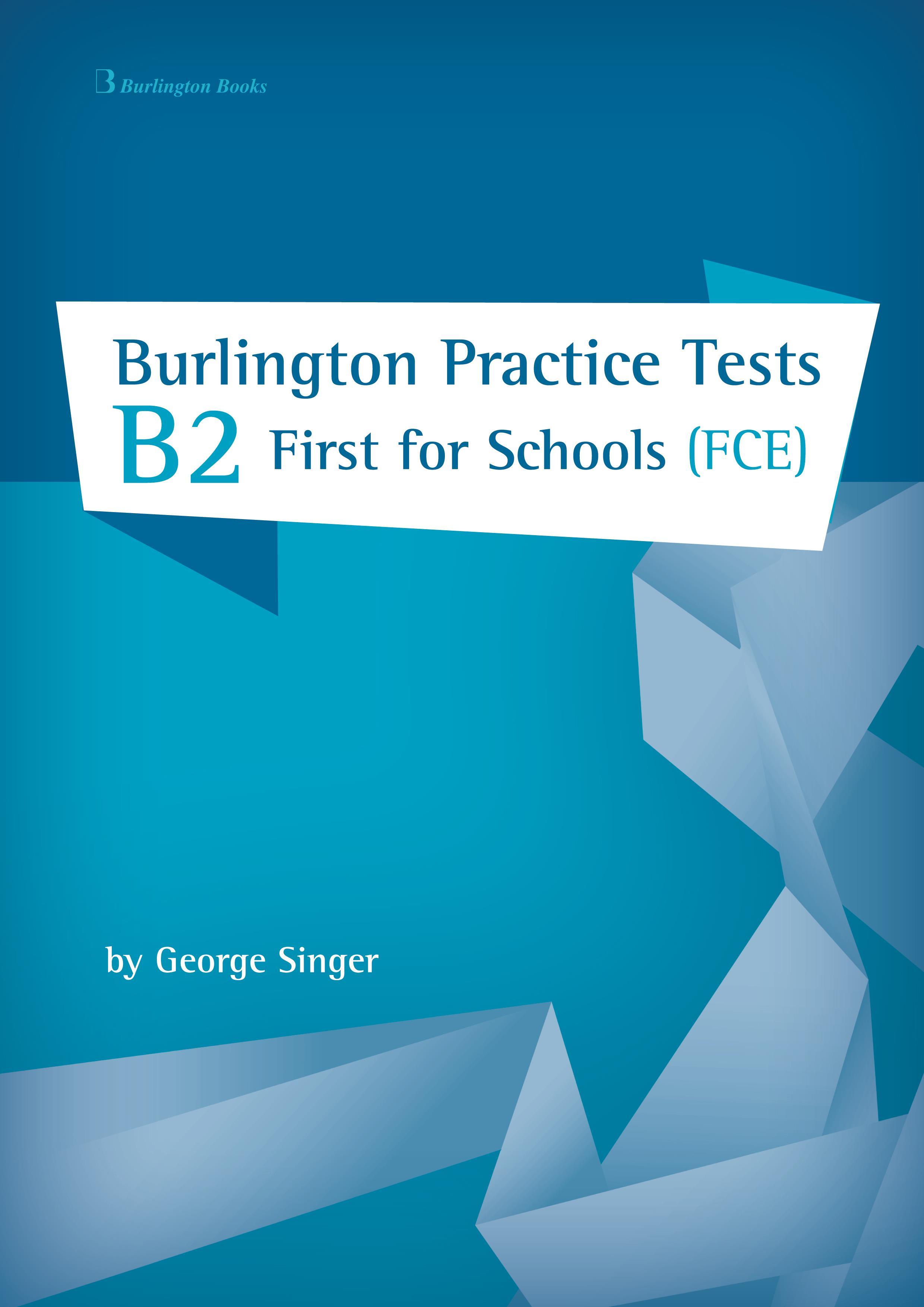 BURLINGTON PRACT. TESTS B2 FIRST FOR SCHOOLS SB
