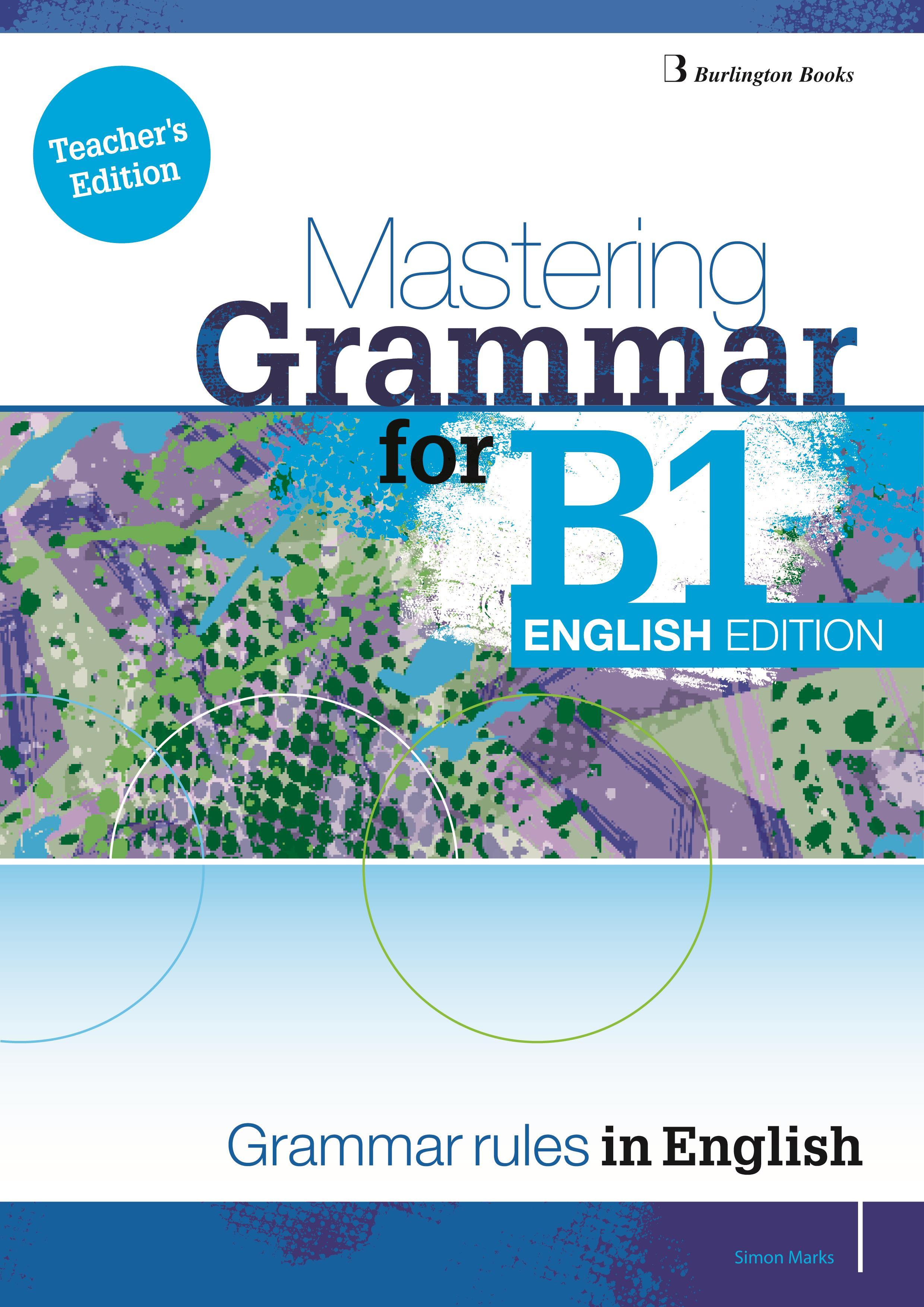 MASTERING GRAMMAR FOR B1 TCHR S ENGLISH EDITION