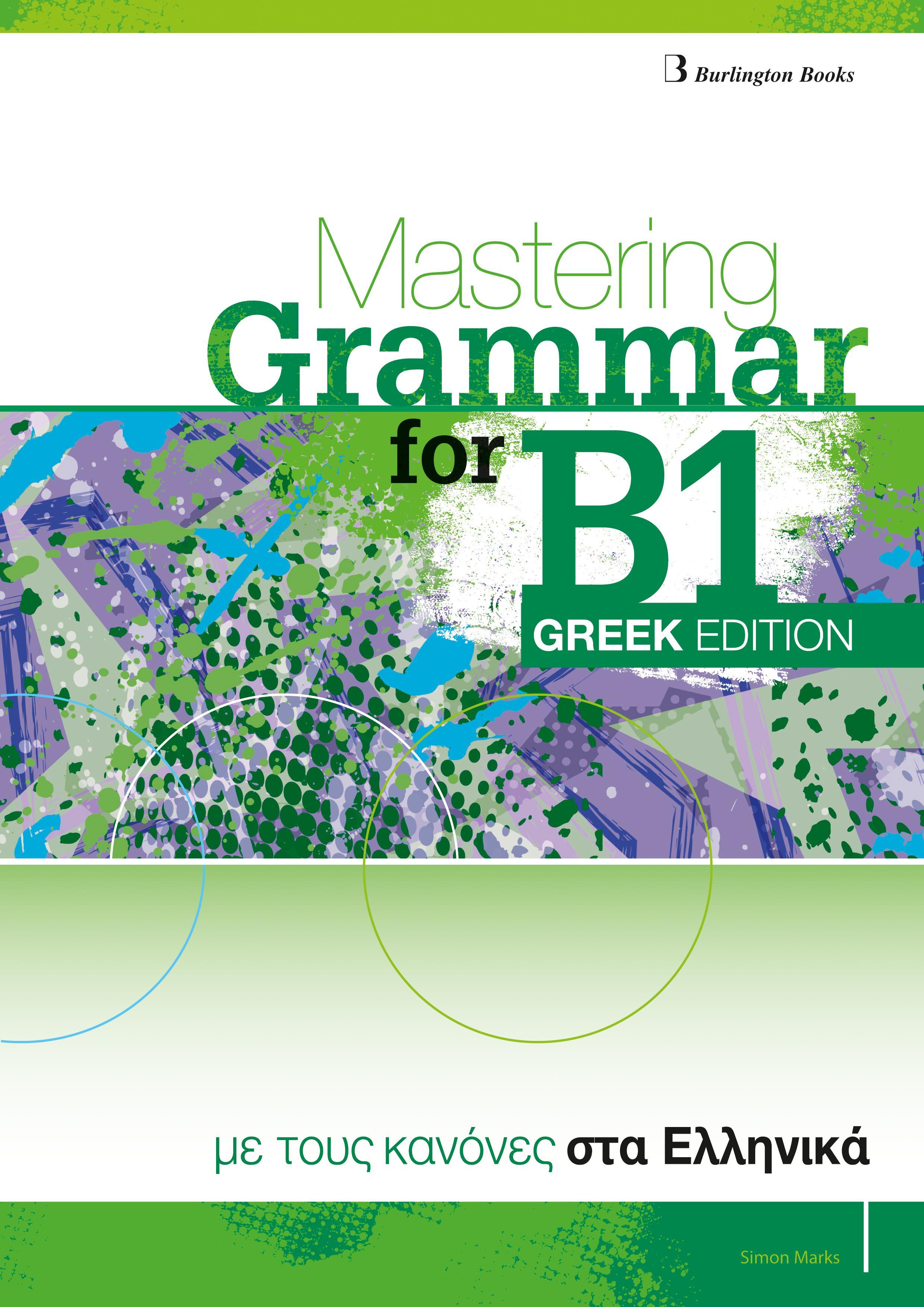 MASTERING GRAMMAR FOR B1 SB GREEK EDITION