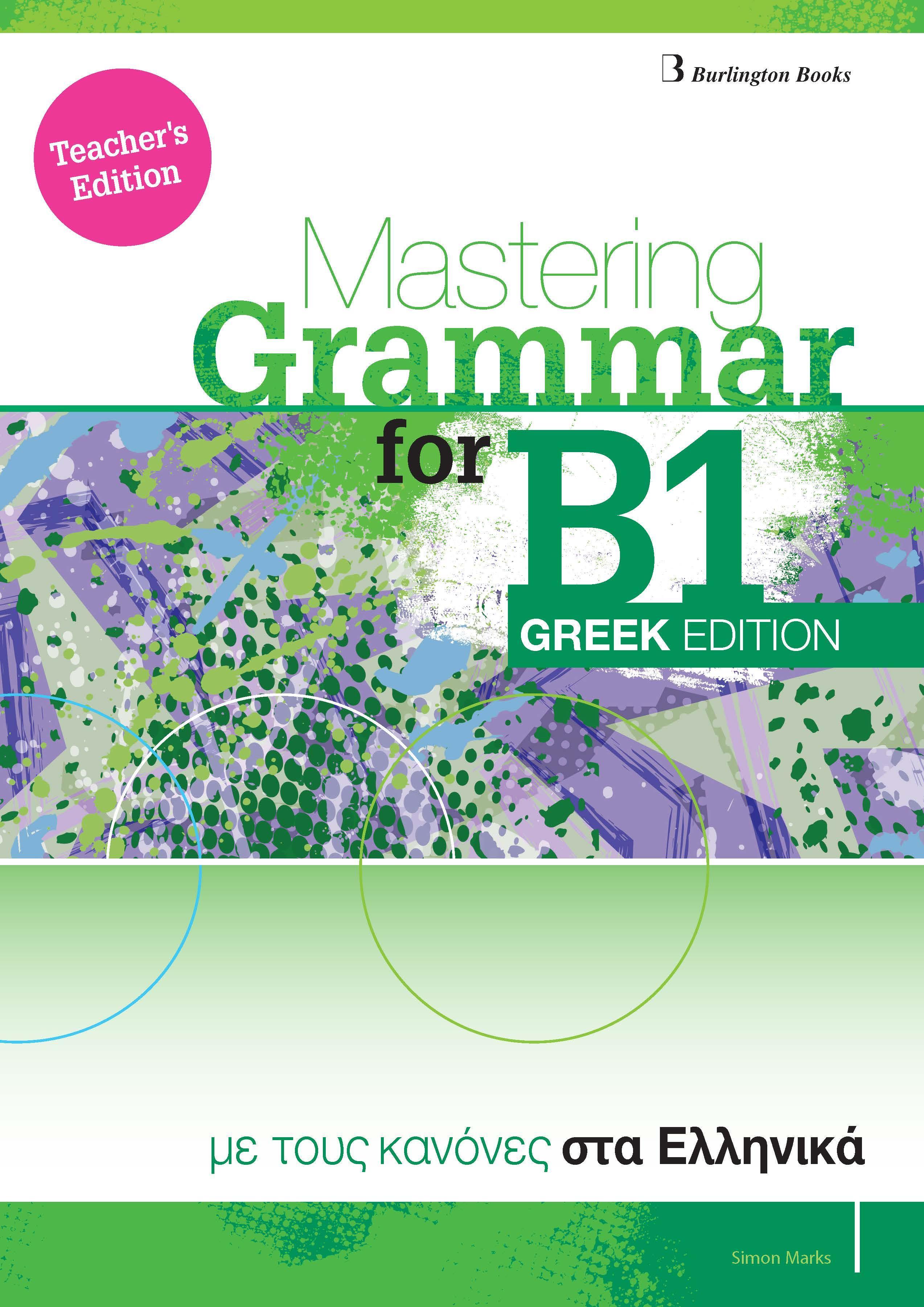 MASTERING GRAMMAR FOR B1 TCHR S GREEK EDITION