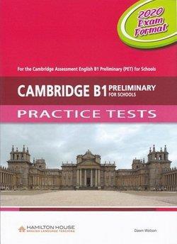 CAMBRIDGE B1 PRELIMINARY (PET) FOR SCHOOLS PRACTICE TETSTS CD CLASS 2020 EXAM FORMAT