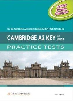 CAMBRIDGE A2 KEY FOR SCHOOLS PRACTICE TESTS TCHR S 2020 EXAM FORMAT