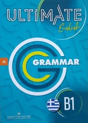 ULTIMATE ENGLISH B1 GRAMMAR GREEK