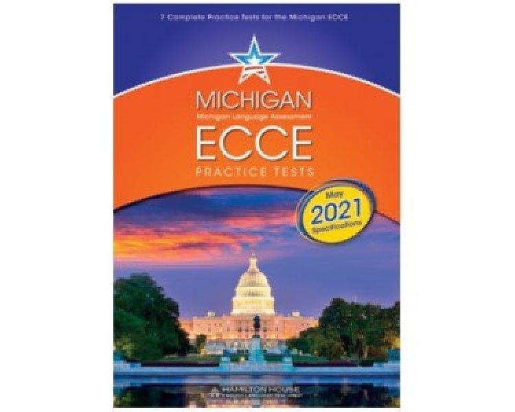 MICHIGAN ECCE PRACTICE TESTS 1 2021 FORMAT TCHRS