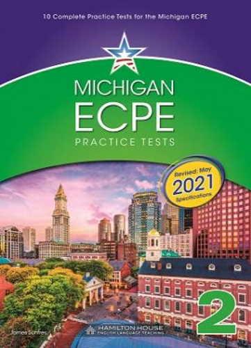MICHIGAN ECPE PRACTICE TESTS 2 2021 FORMAT SB