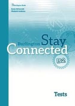STAY CONNECTED B2 TEST