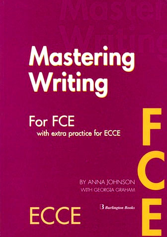 MASTERING FCE + ECCE SB WRITING