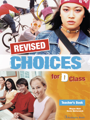 CHOICES FOR D CLASS TCHR S REVISED