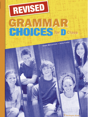 GRAMMAR CHOICES FOR D CLASS GRAMMAR REVISED