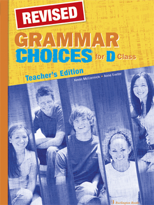 GRAMMAR CHOICES FOR D CLASS TCHR S REVISED