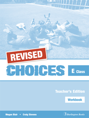 CHOICES FOR E CLASS TCHR S WB REVISED