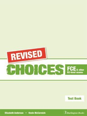 CHOICES B2 FCE TEST REVISED