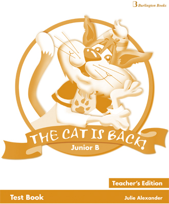 THE CAT IS BACK JUNIOR B TCHR S TEST