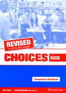 CHOICES ECCE WB & COMPANION 2013 REVISED