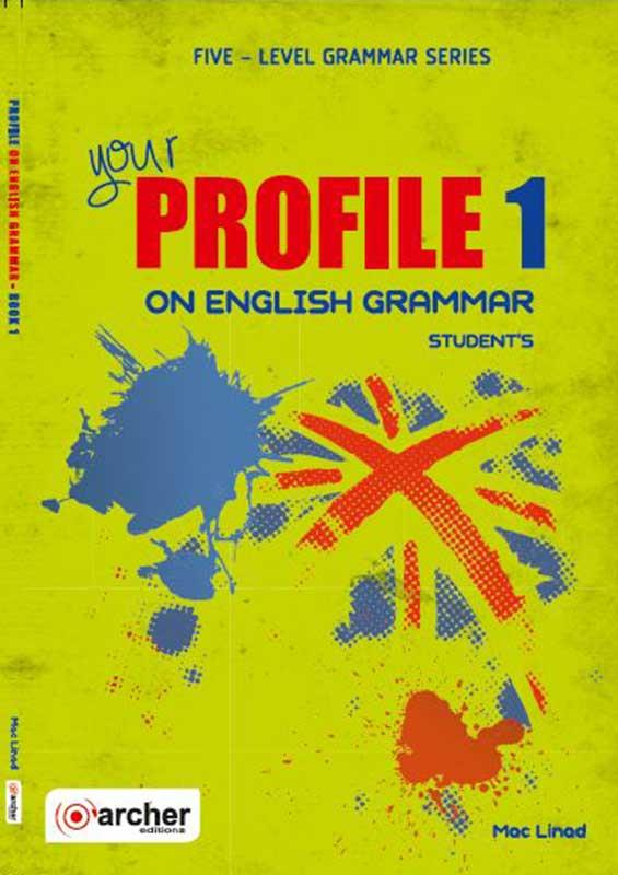 YOUR PROFILE ON ENGLISH GRAMMAR 1 SB